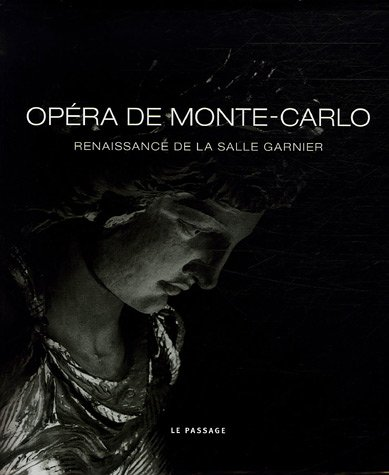 opera de monte carlo - renaissance de la salle Garnier
